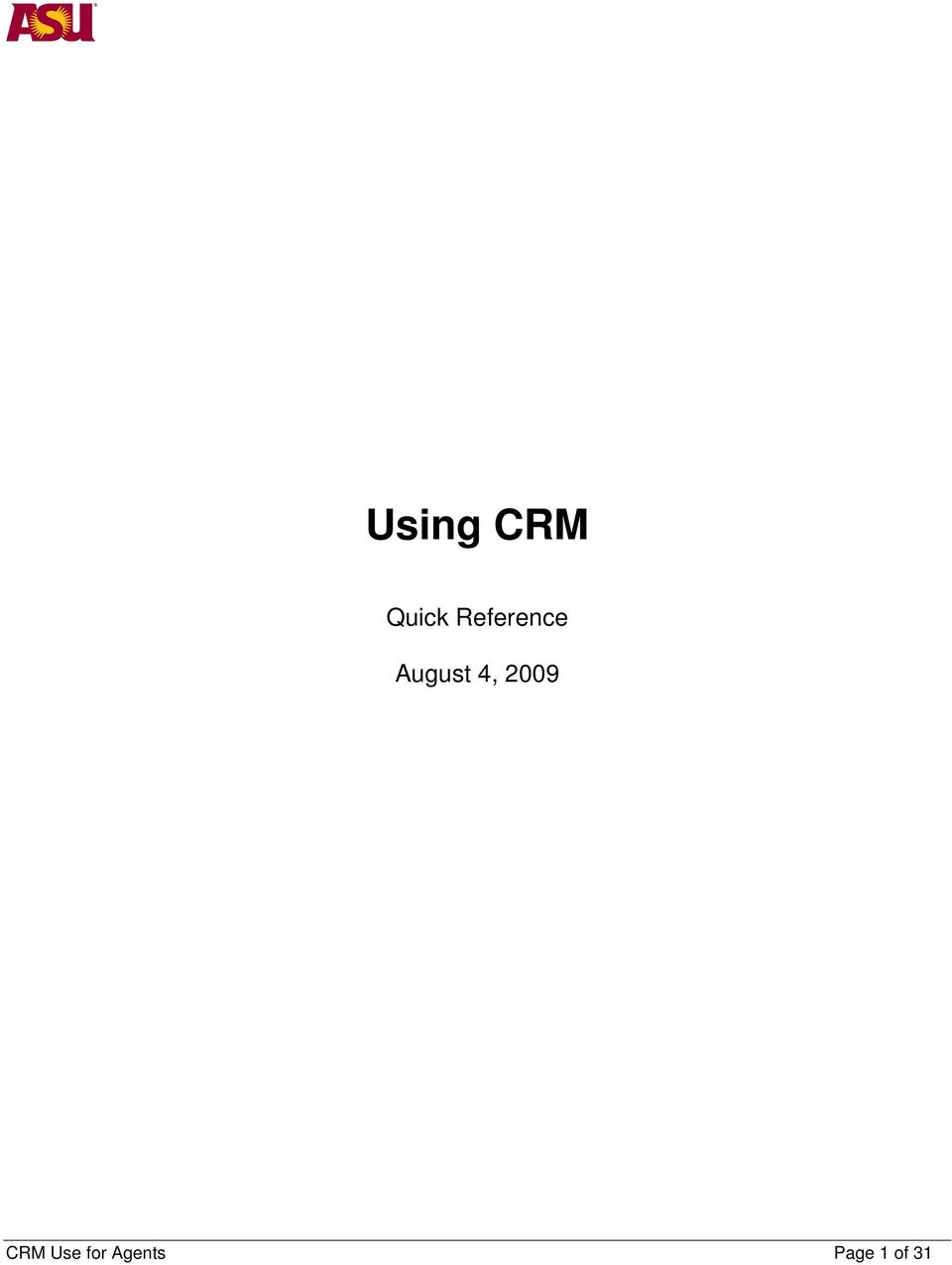CRM Use for