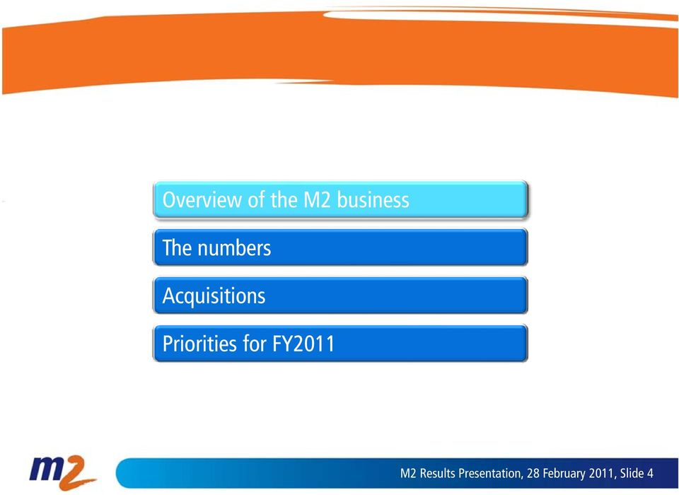 Priorities for FY2011 M2 Results