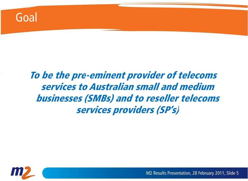 (SMBs) and to reseller telecoms services providers