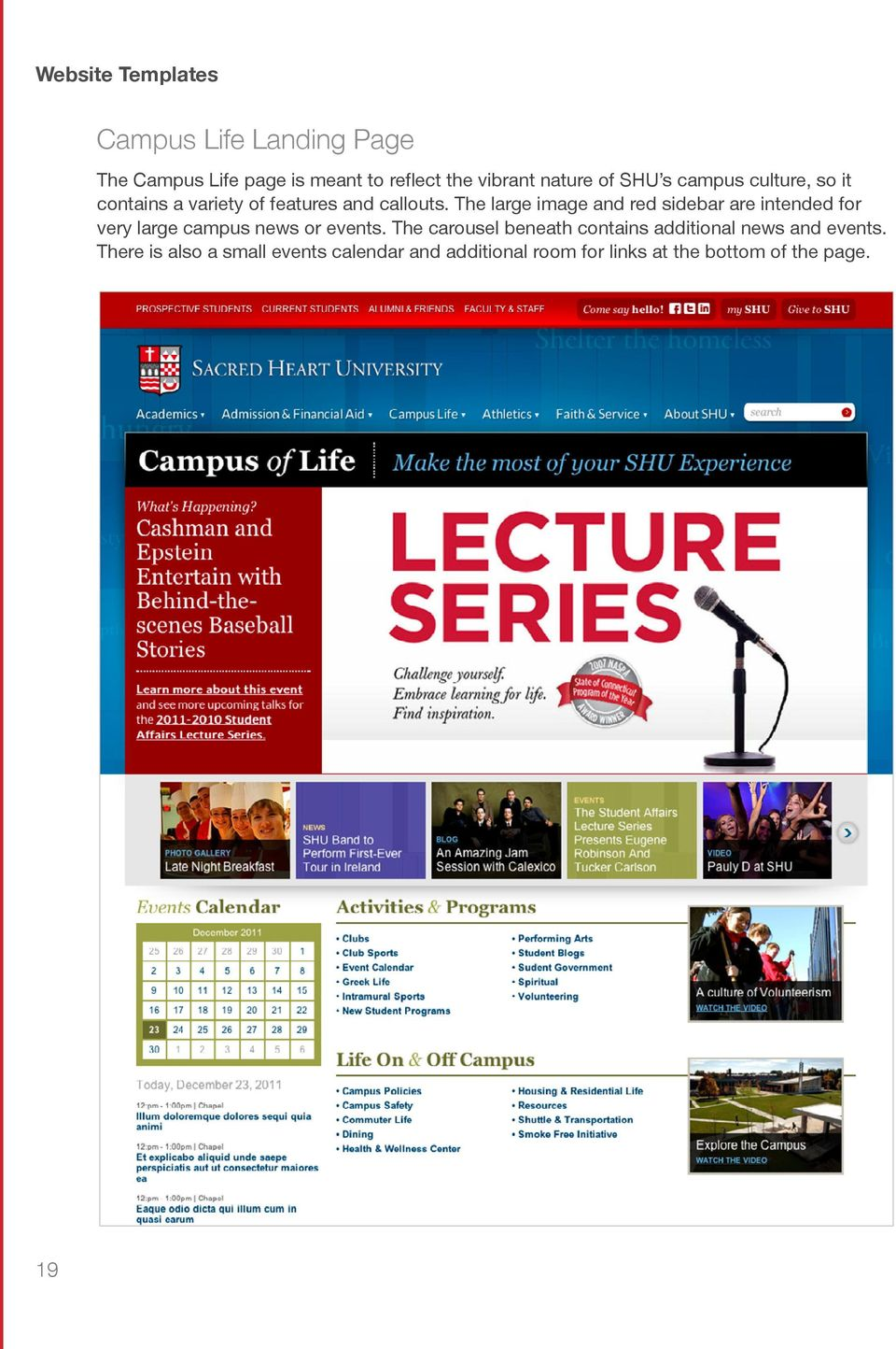 The large image and red sidebar are intended for very large campus news or events.