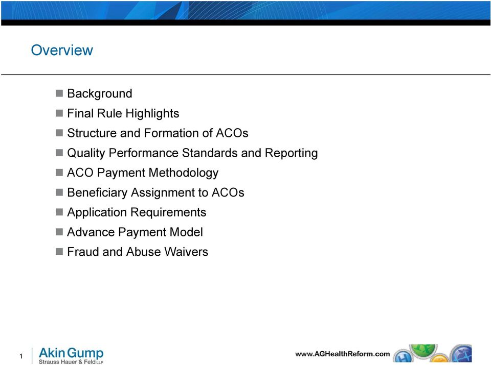 ACO Payment Methodology Beneficiary Assignment to ACOs