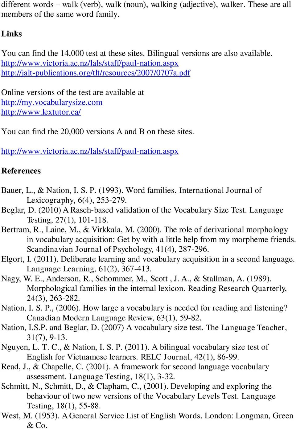 pdf Online versions of the test are available at http://my.vocabularysize.com http://www.lextutor.ca/ You can find the 20,000 versions A and B on these sites. http://www.victoria.ac.