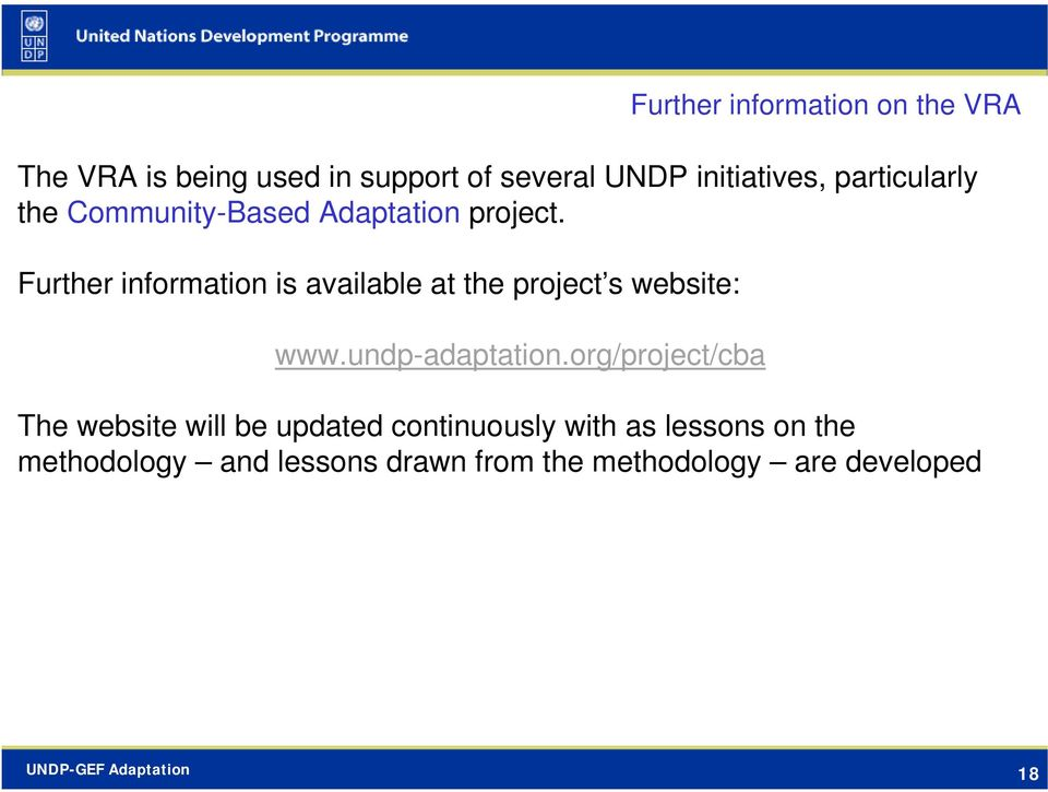 Further information is available at the project s website: www.undp-adaptation.