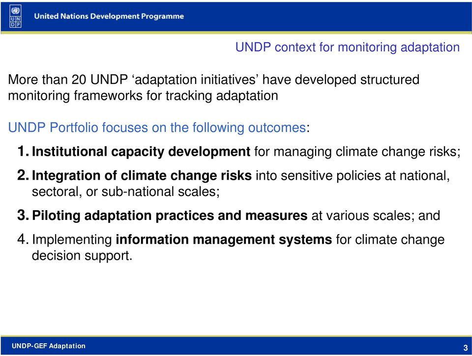Institutional capacity development for managing climate change risks; 2.