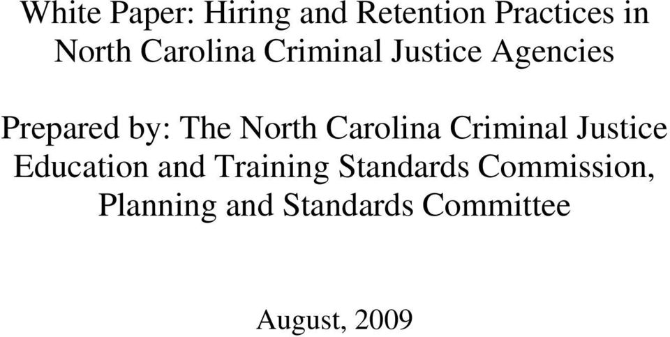 North Carolina Criminal Justice Education and Training