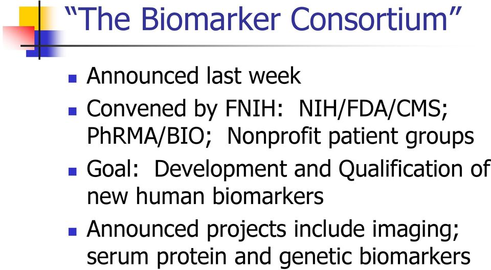 Development and Qualification of new human biomarkers