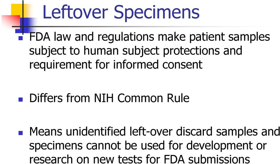 NIH Common Rule Means unidentified left-over discard samples and specimens