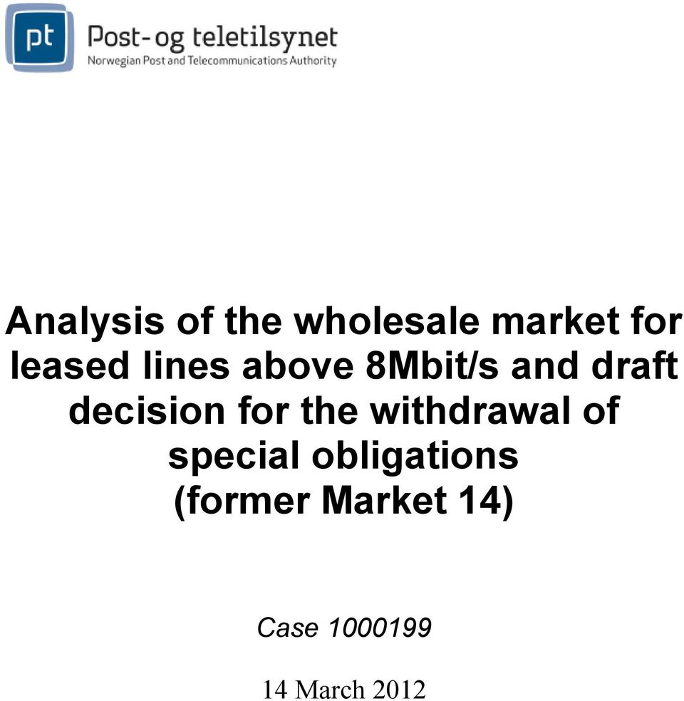 decision for the withdrawal of special