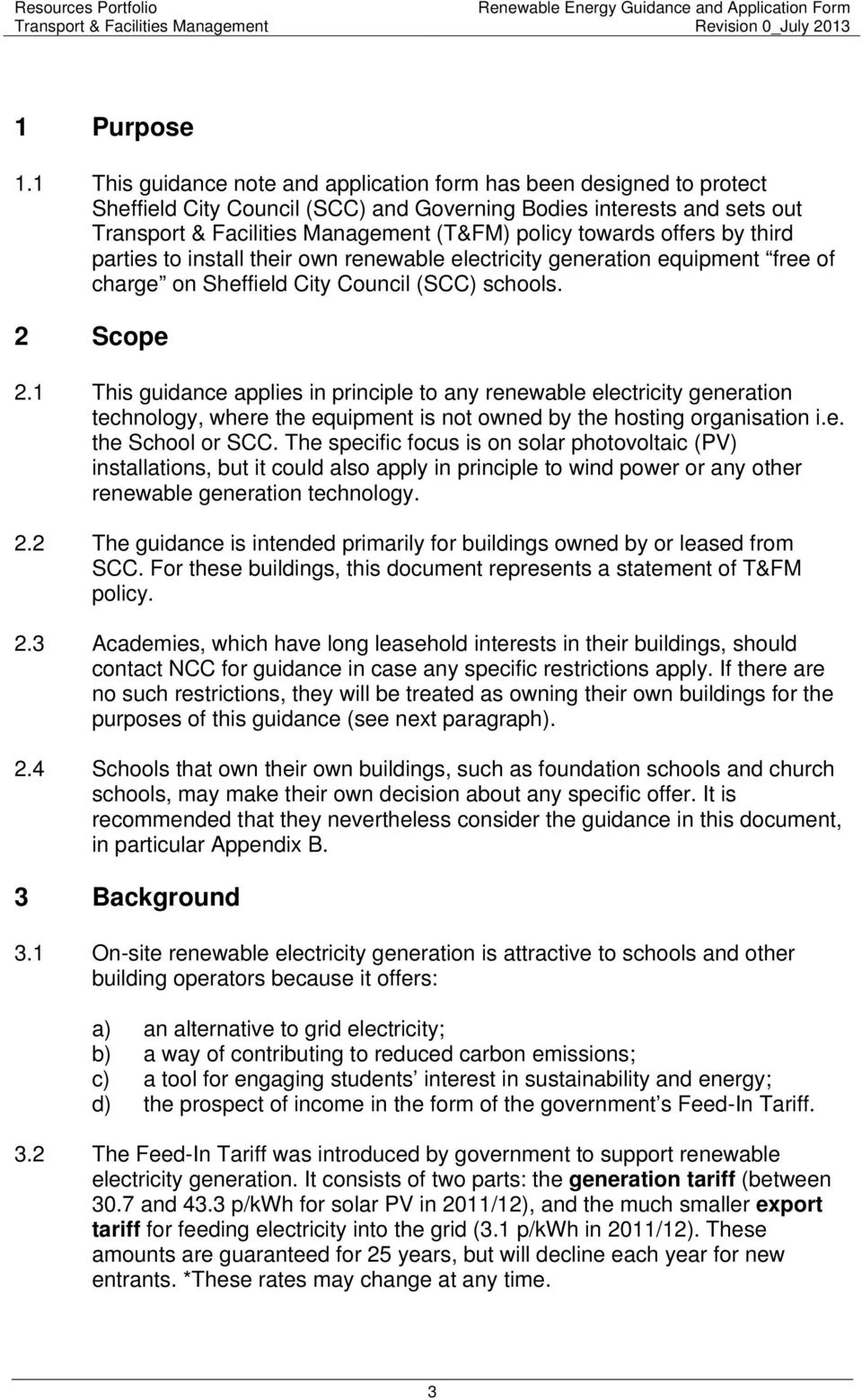 install their own renewable electricity generation equipment free of charge on Sheffield City Council (SCC) schools. 2 Scope 2.