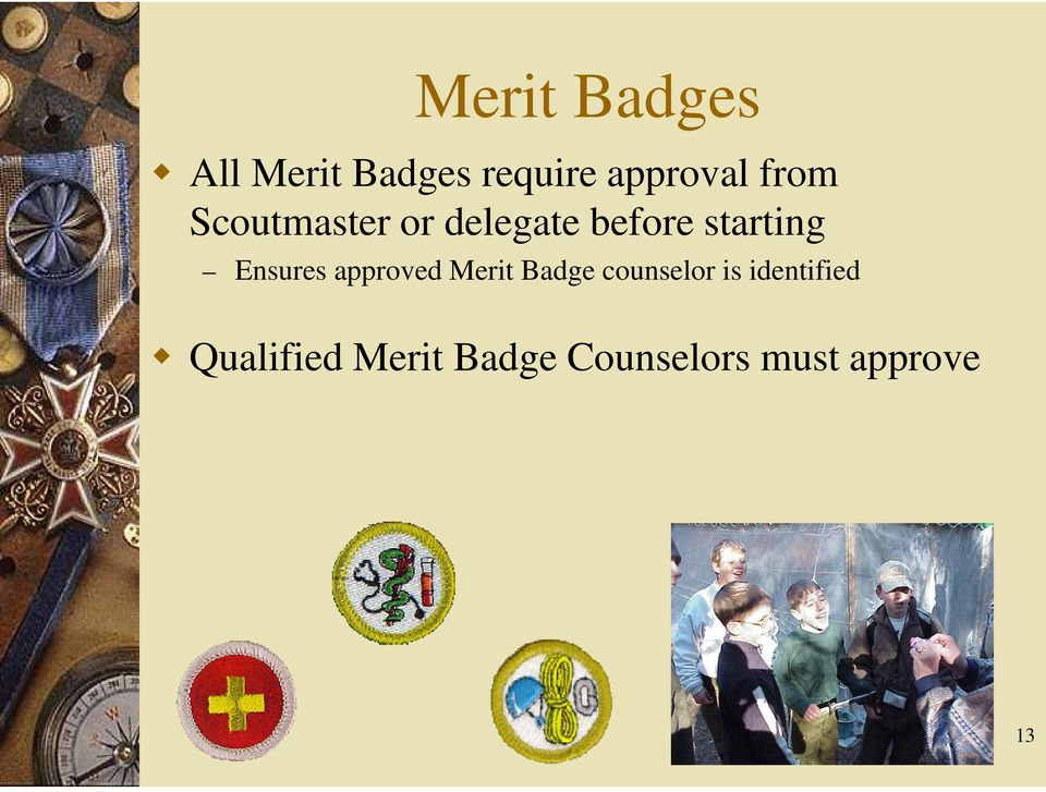 Ensures approved Merit Badge counselor is