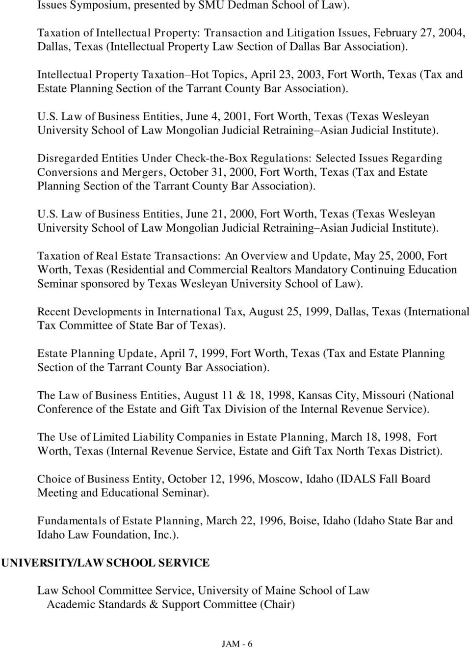 Intellectual Property Taxation Hot Topics, April 23, 2003, Fort Worth, Texas (Tax and Estate Planning Se