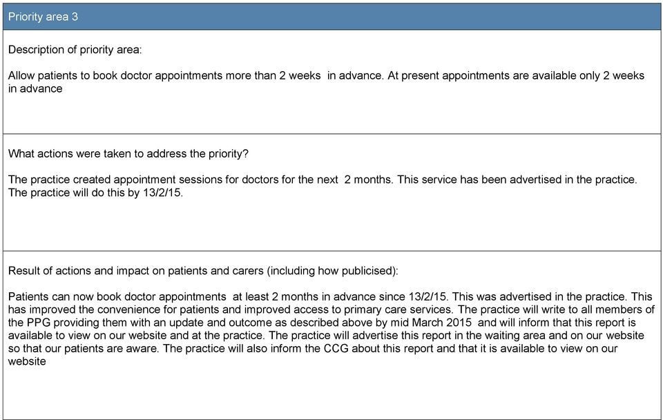 This service has been advertised in the practice. The practice will do this by 13/2/15.