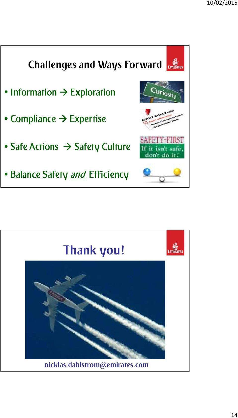 Actions Safety Culture Balance Safety and