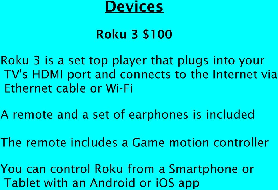 and a set of earphones is included The remote includes a Game motion
