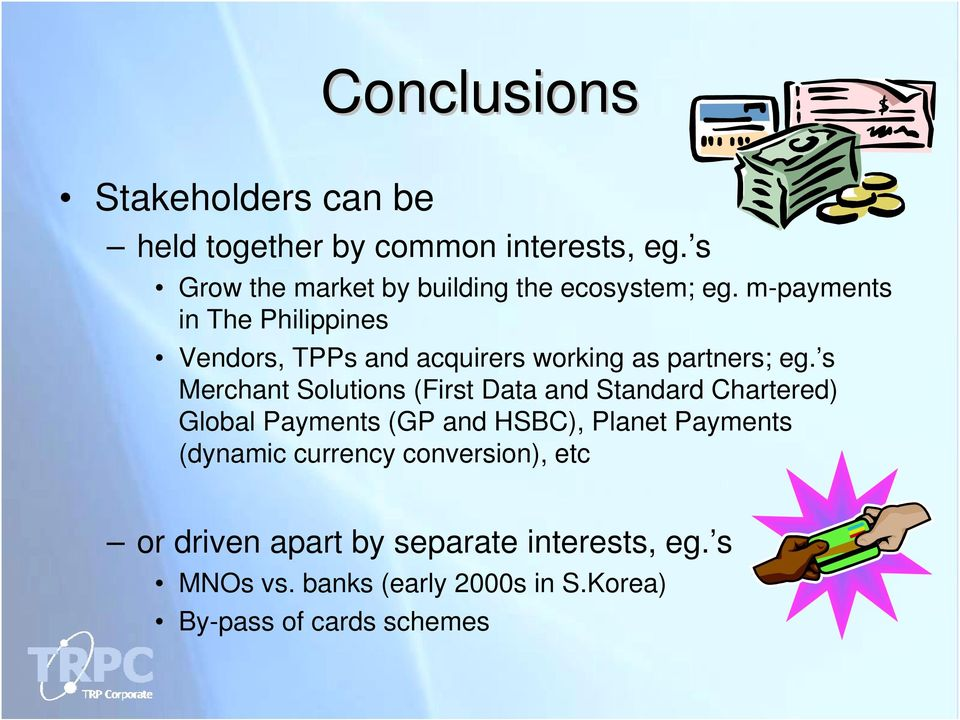 m-payments in The Philippines Vendors, TPPs and acquirers working as partners; eg.