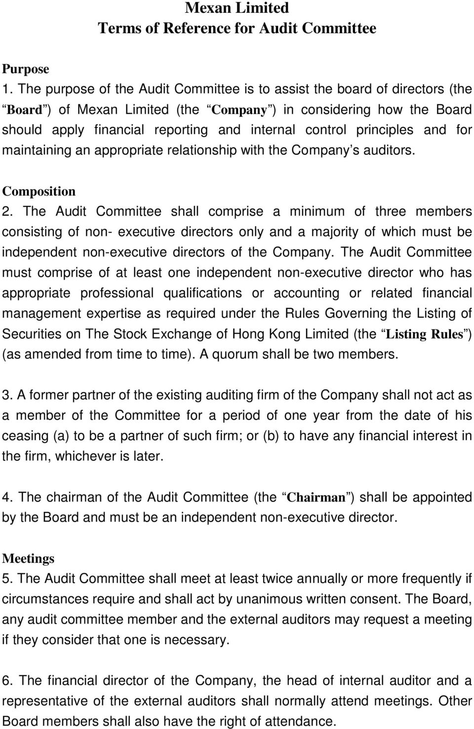 principles and for maintaining an appropriate relationship with the Company s auditors. Composition 2.