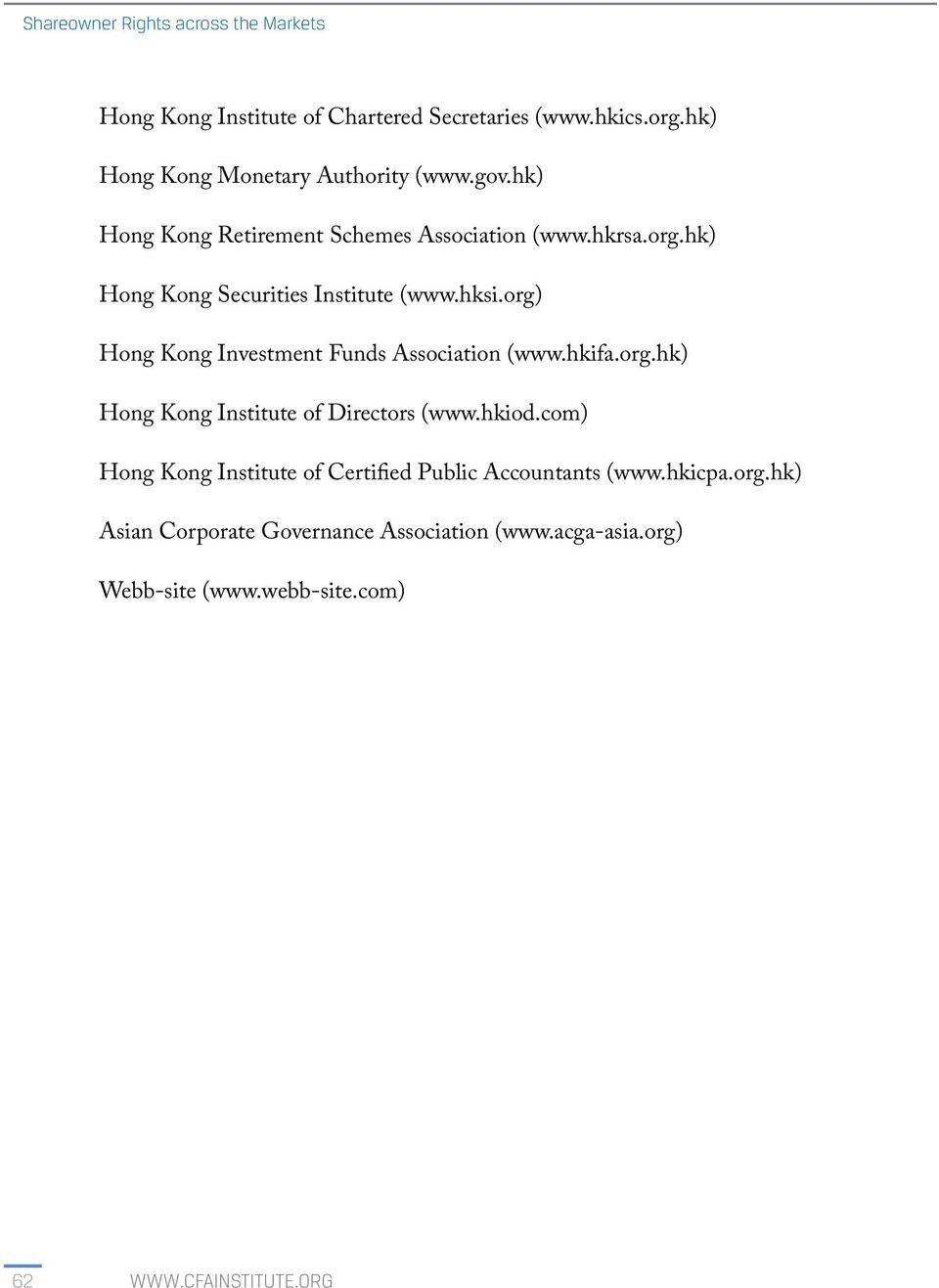 org) Hong Kong Investment Funds Association (www.hkifa.org.hk) Hong Kong Institute of Directors (www.hkiod.