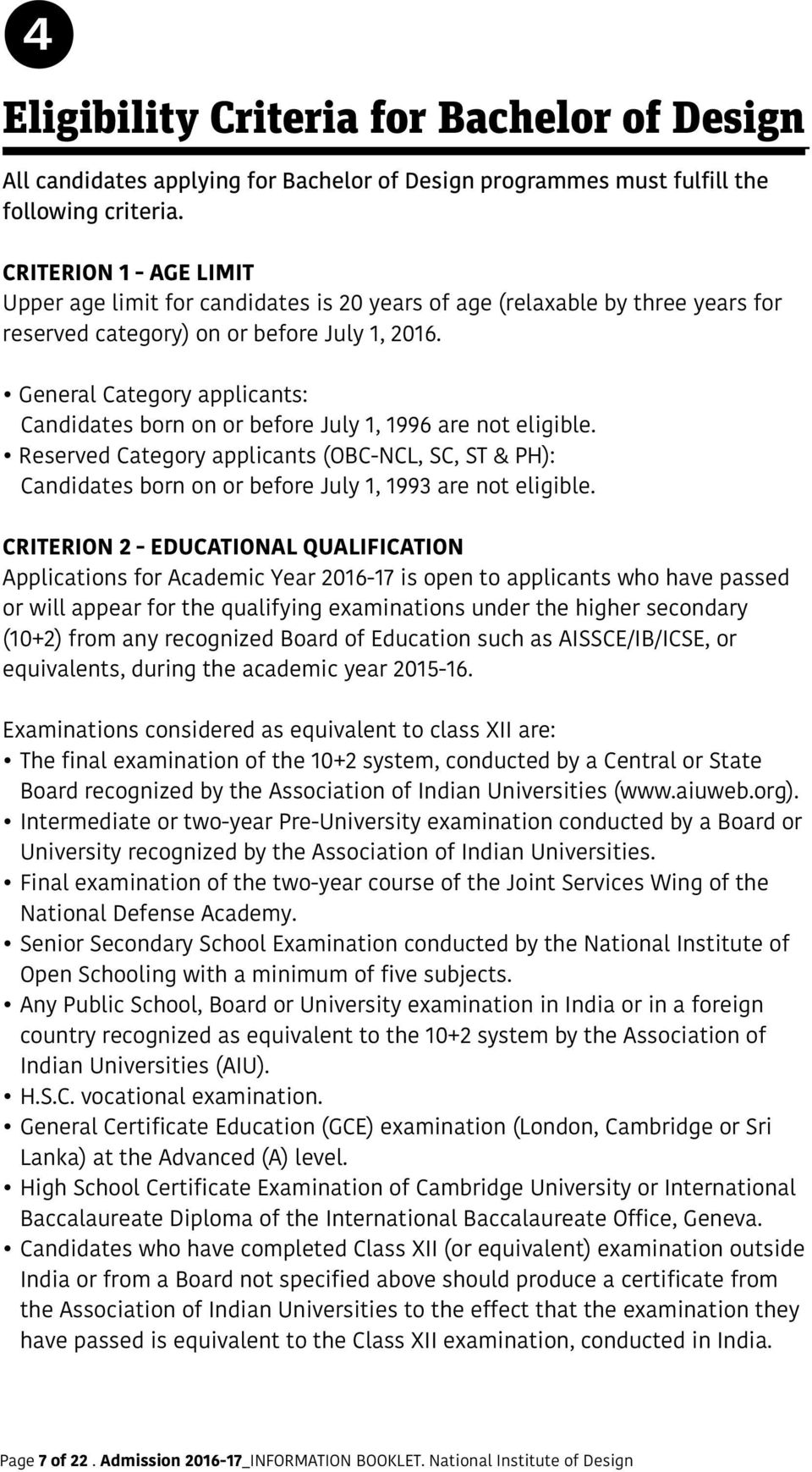 General Category applicants: Candidates born on or before July 1, 1996 are not eligible.