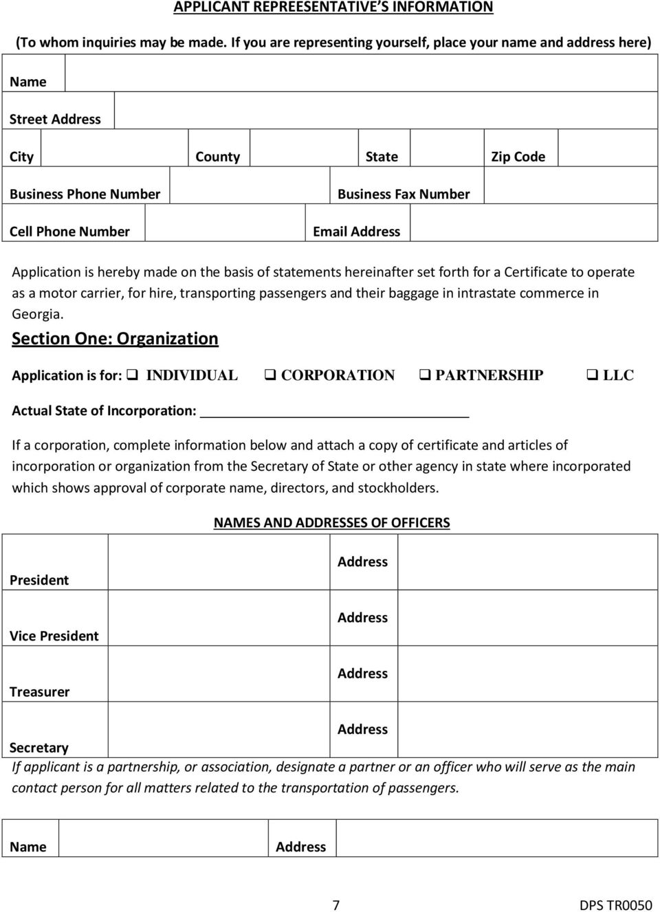 Application is hereby made on the basis of statements hereinafter set forth for a Certificate to operate as a motor carrier, for hire, transporting passengers and their baggage in intrastate commerce