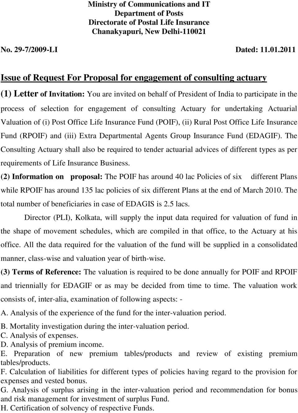 engagement of consulting Actuary for undertaking Actuarial Valuation of (i) Post Office Life Insurance Fund (POIF), (ii) Rural Post Office Life Insurance Fund (RPOIF) and (iii) Extra Departmental