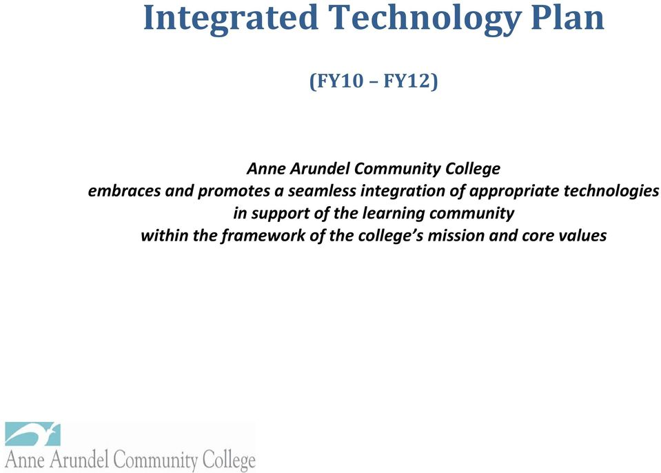 technologies in support of the learning community