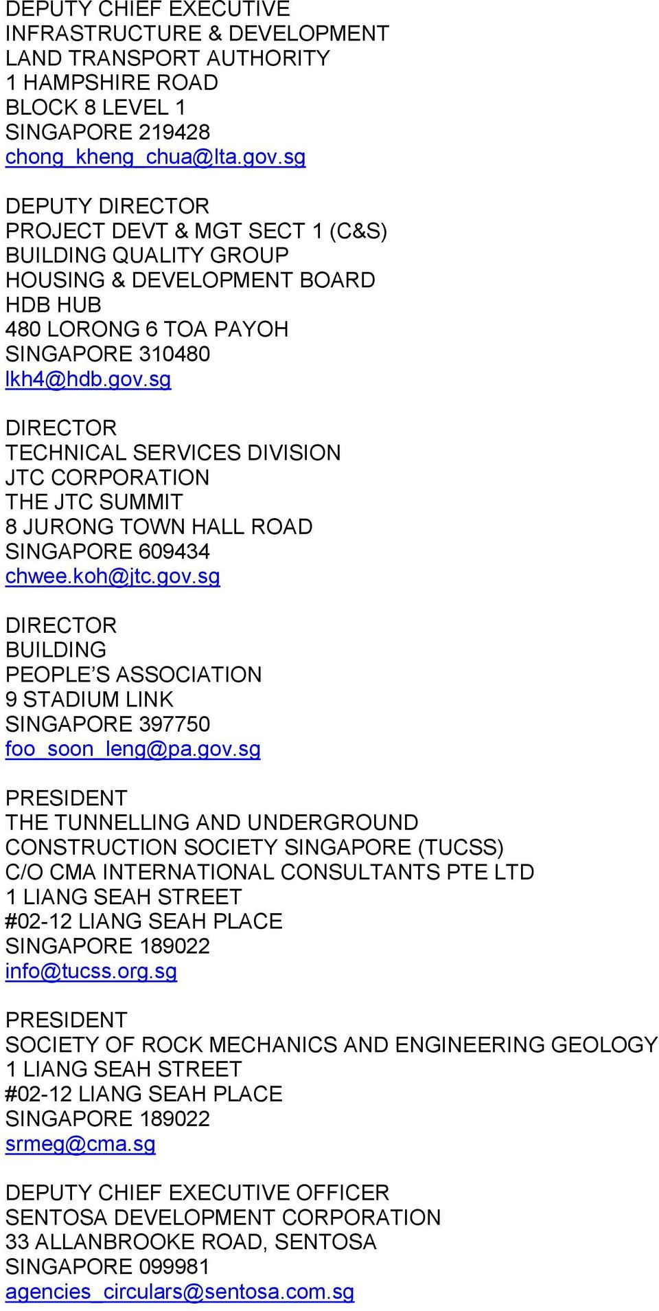 sg TECHNICAL SERVICES DIVISION JTC CORPORATION THE JTC SUMMIT 8 JURONG TOWN HALL ROAD SINGAPORE 609434 chwee.koh@jtc.gov.