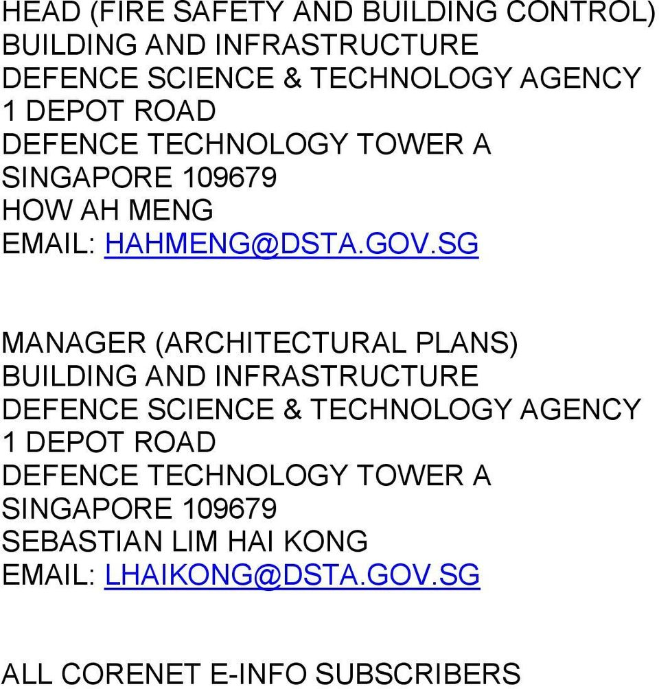 SG MANAGER (ARCHITECTURAL PLANS) BUILDING AND INFRASTRUCTURE DEFENCE SCIENCE & TECHNOLOGY AGENCY 1 DEPOT