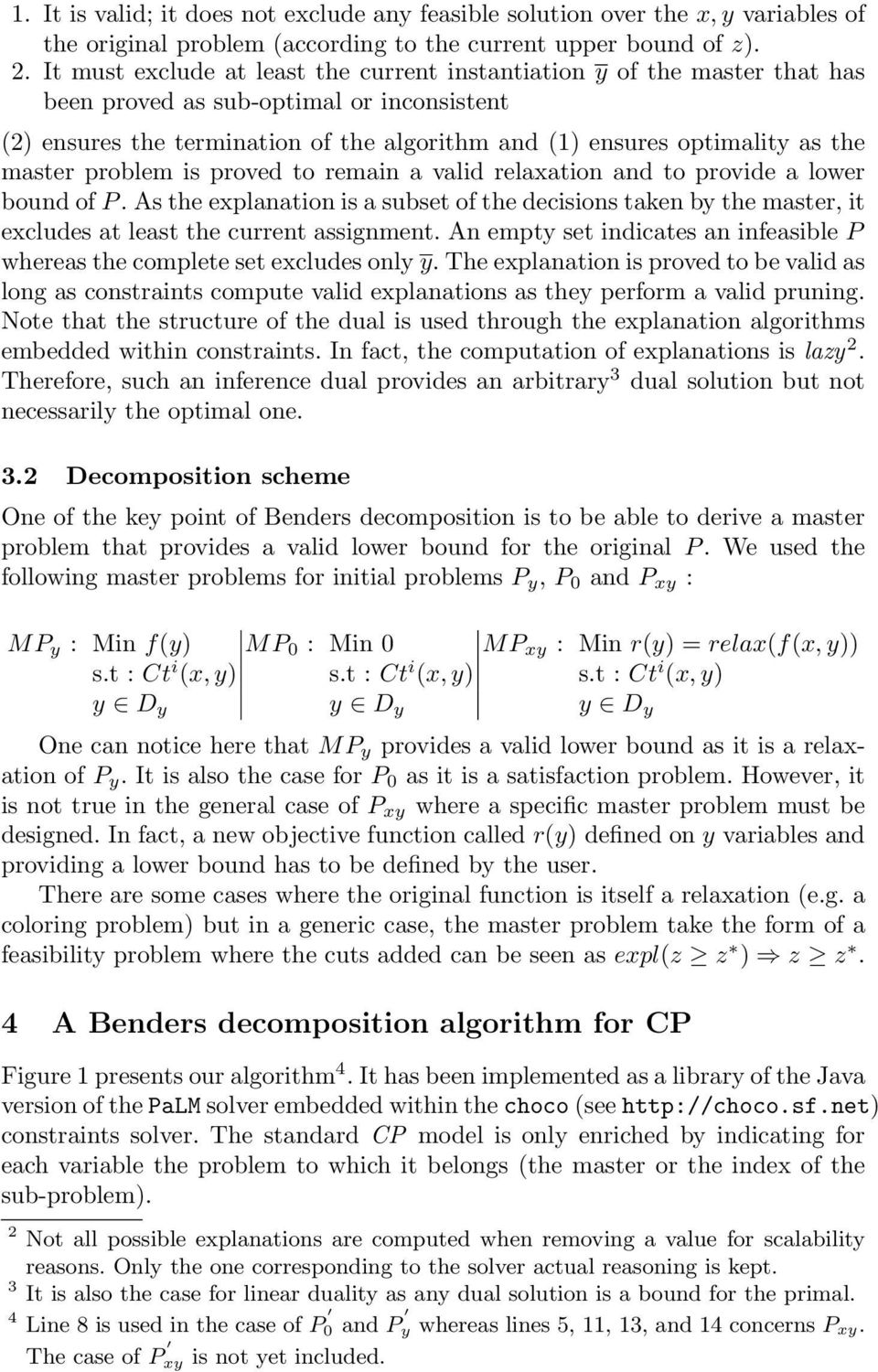 master problem is proved to remain a valid relaxation and to provide a lower bound of P.