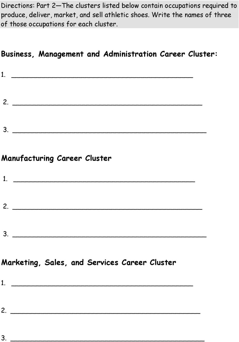 Write the names of three of those occupations for each cluster.