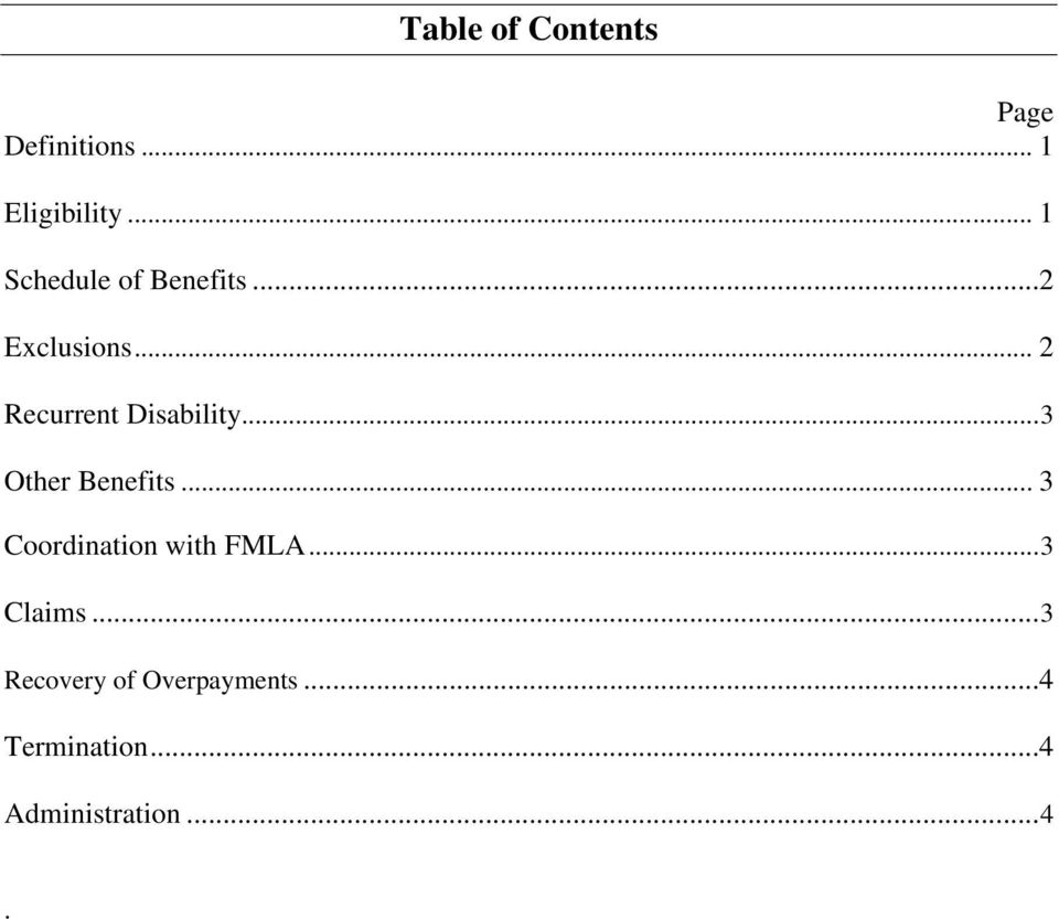 .. 2 Recurrent Disability... 3 Other Benefits.