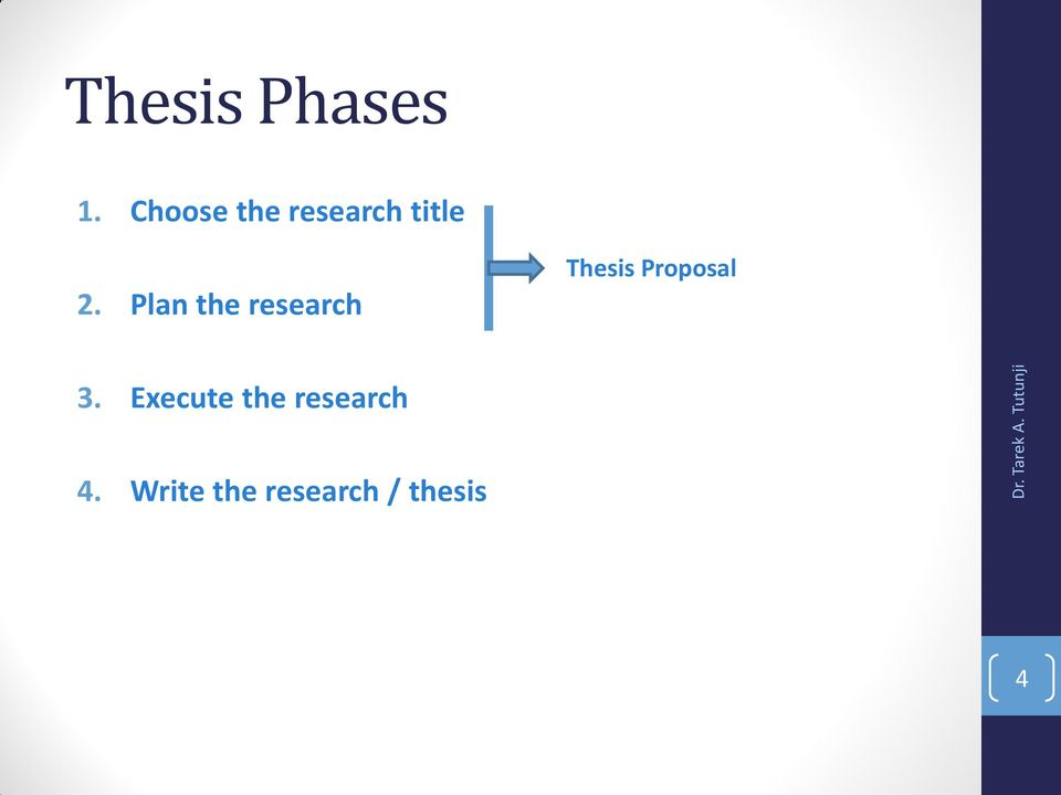 Plan the research Thesis Proposal