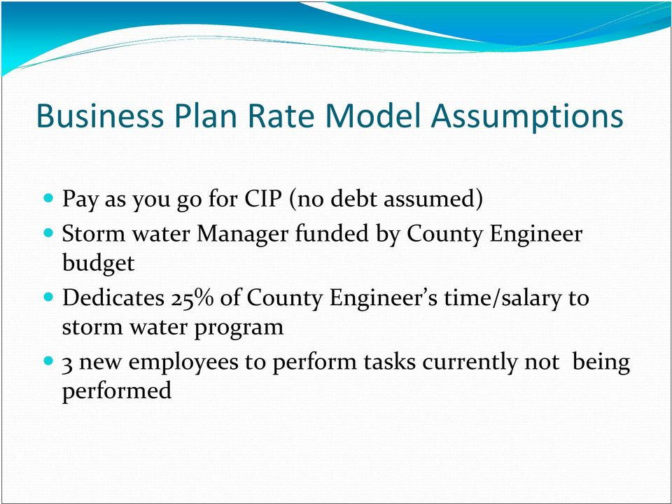 budget Dedicates 25% of County Engineer s time/salary to storm
