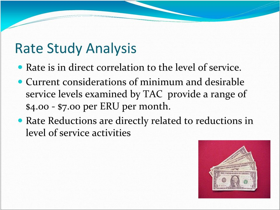 Current considerations of minimum and desirable service levels examined