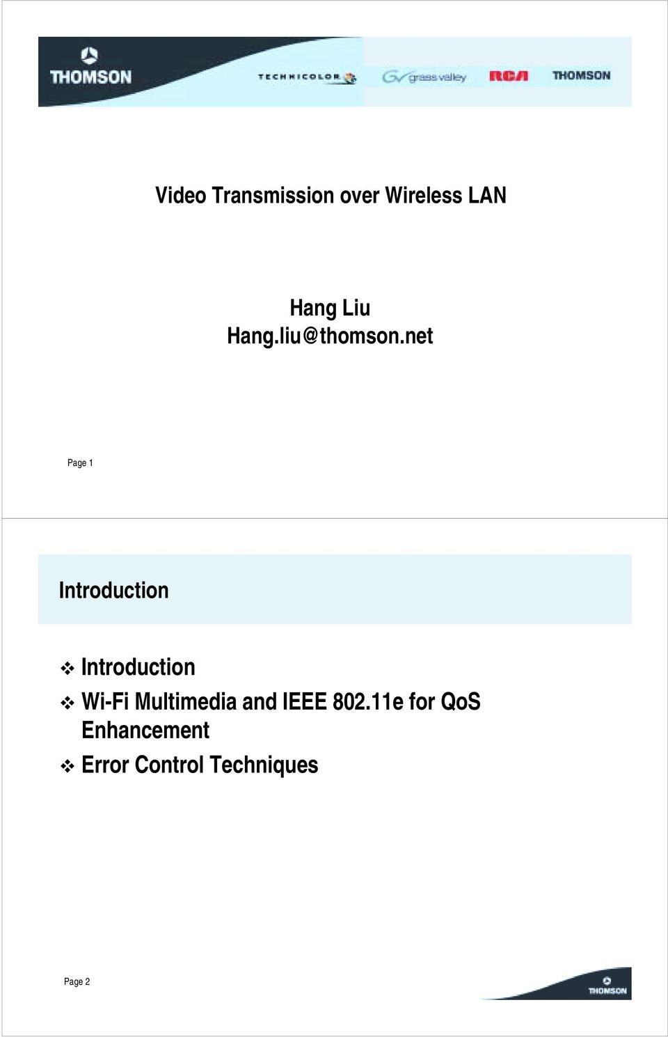 Introduction! Wi-Fi Multimedia and IEEE 802.