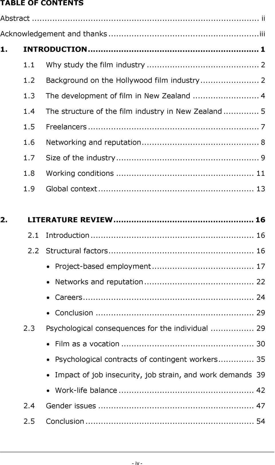 .. 13 2. LITERATURE REVIEW... 16 2.1 Introduction... 16 2.2 Structural factors... 16 Project-based employment... 17 Networks and reputation... 22 Careers... 24 Conclusion... 29 2.