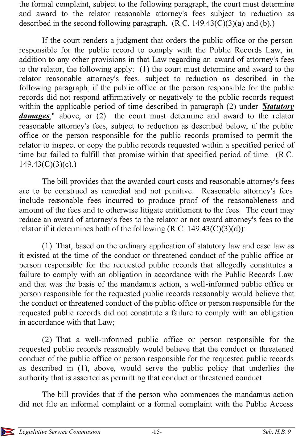 ) If the court renders a judgment that orders the public office or the person responsible for the public record to comply with the Public Records Law, in addition to any other provisions in that Law