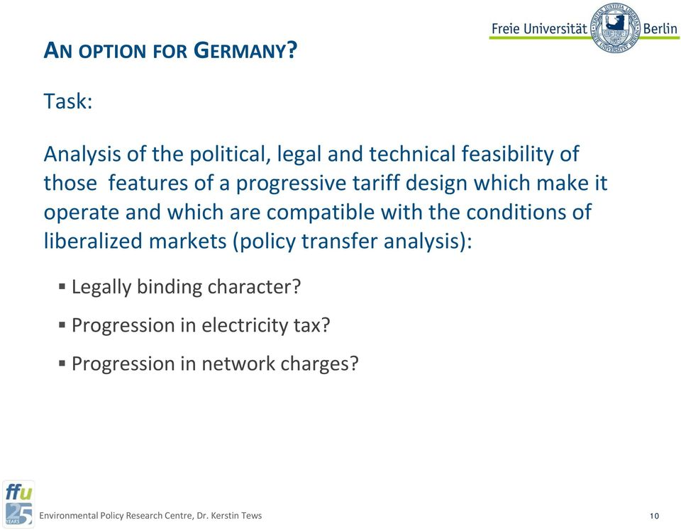 a progressive tariff design which make it operate and which are compatible with the