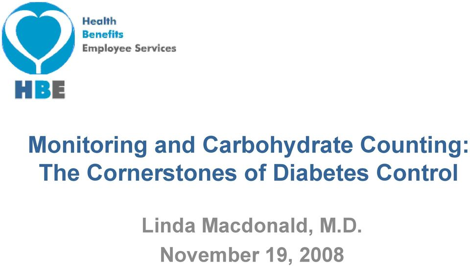 of Diabetes Control Linda