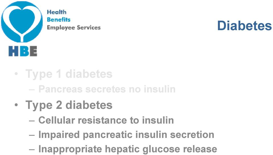 resistance to insulin Impaired pancreatic