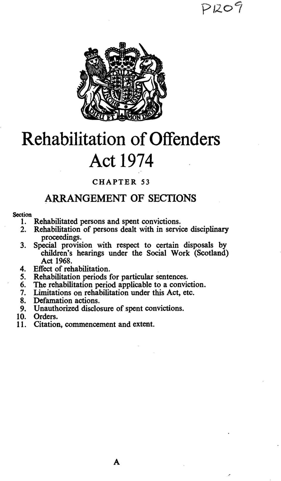 Special provision with respect to certain disposals by children's hearings under the Social Work (Scotland) Act 1968. 4. Effect of rehabilitation. 5.