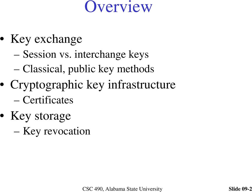 methods Cryptographic key infrastructure