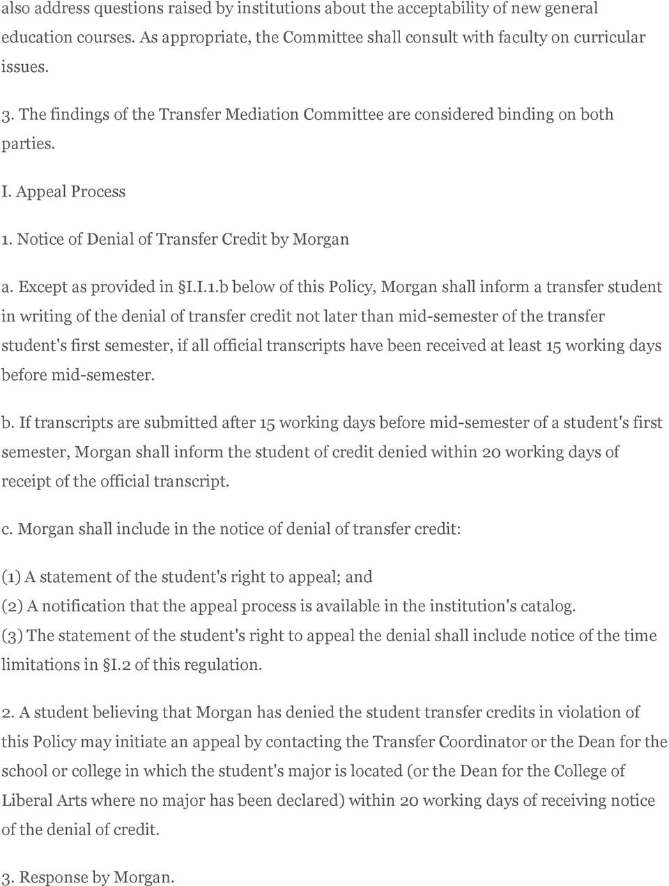 Notice of Denial of Transfer Credit by Morgan a. Except as provided in I.I.1.