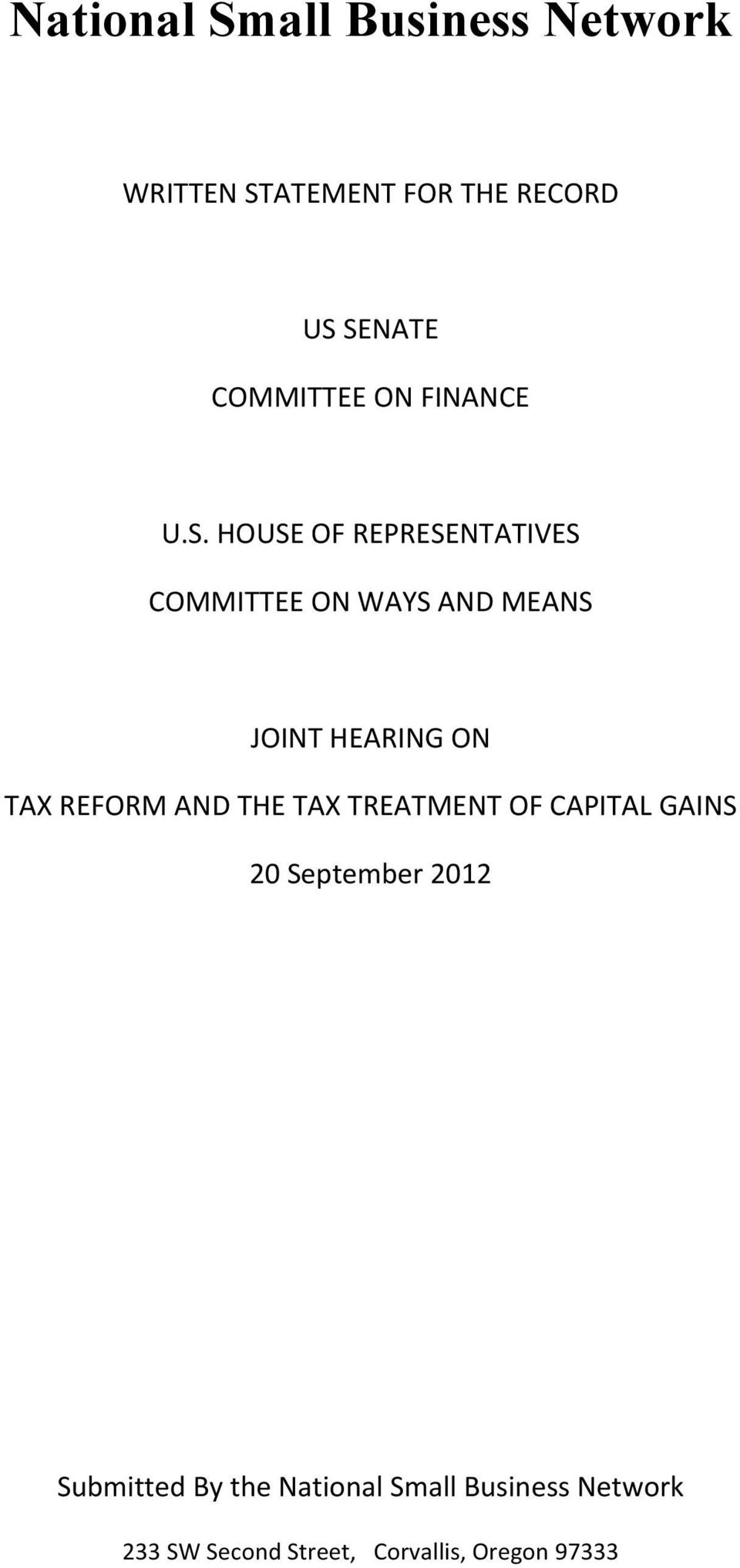 HOUSE OF REPRESENTATIVES COMMITTEE ON WAYS AND MEANS JOINT HEARING ON TAX REFORM