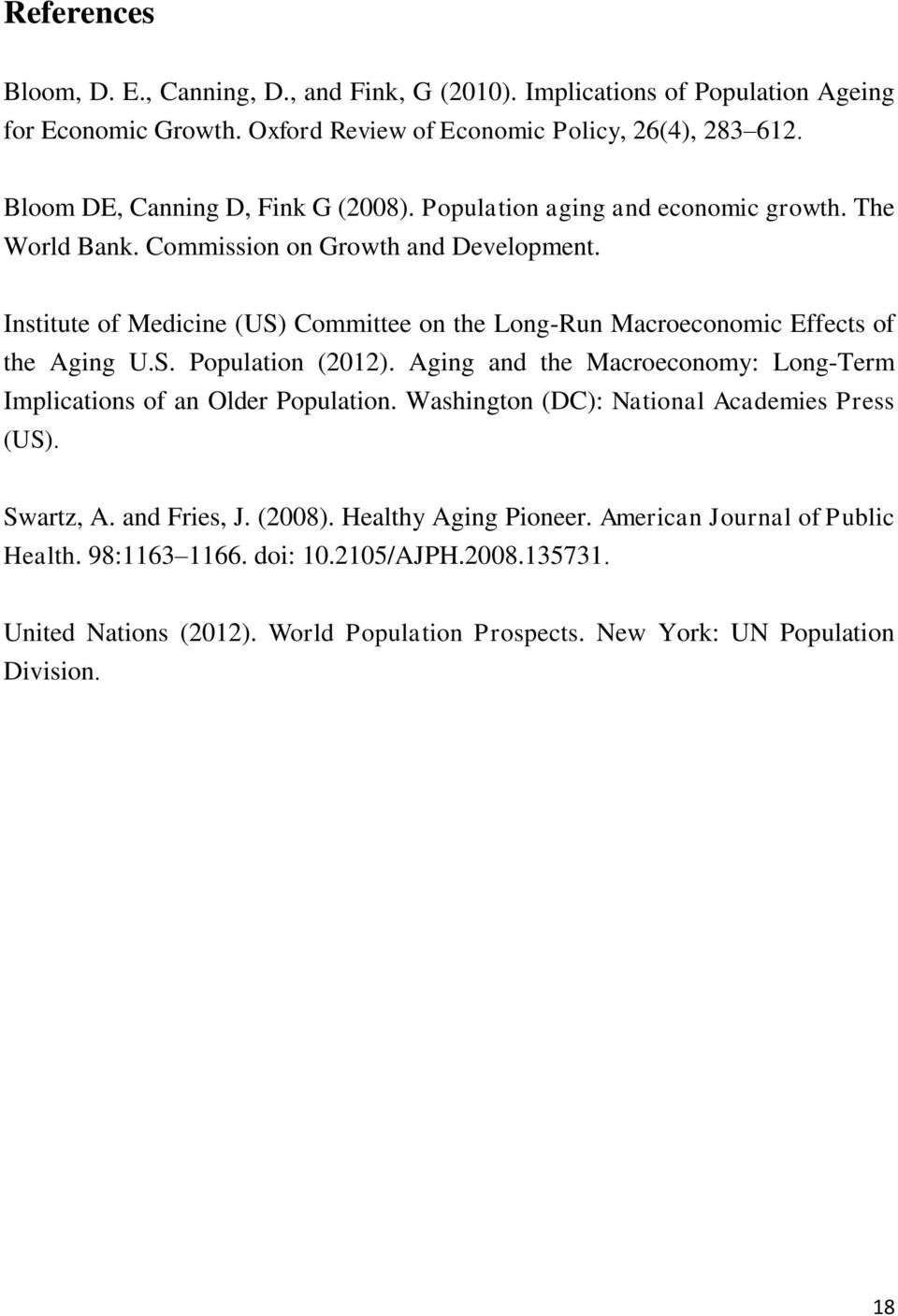 Institute of Medicine (US) Committee on the Long-Run Macroeconomic Effects of the Aging U.S. Population (2012). Aging and the Macroeconomy: Long-Term Implications of an Older Population.