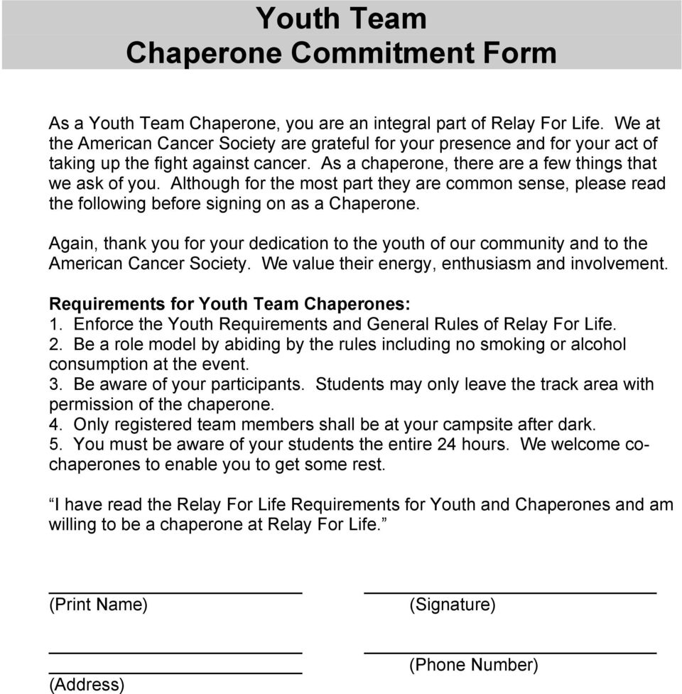 Although for the most part they are common sense, please read the following before signing on as a Chaperone.