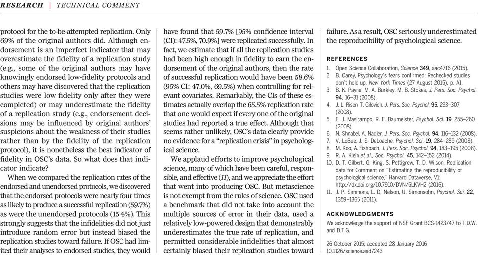 endorsement is an imperfect indicator that may overestimate the fidelity of a replication study (e.g.