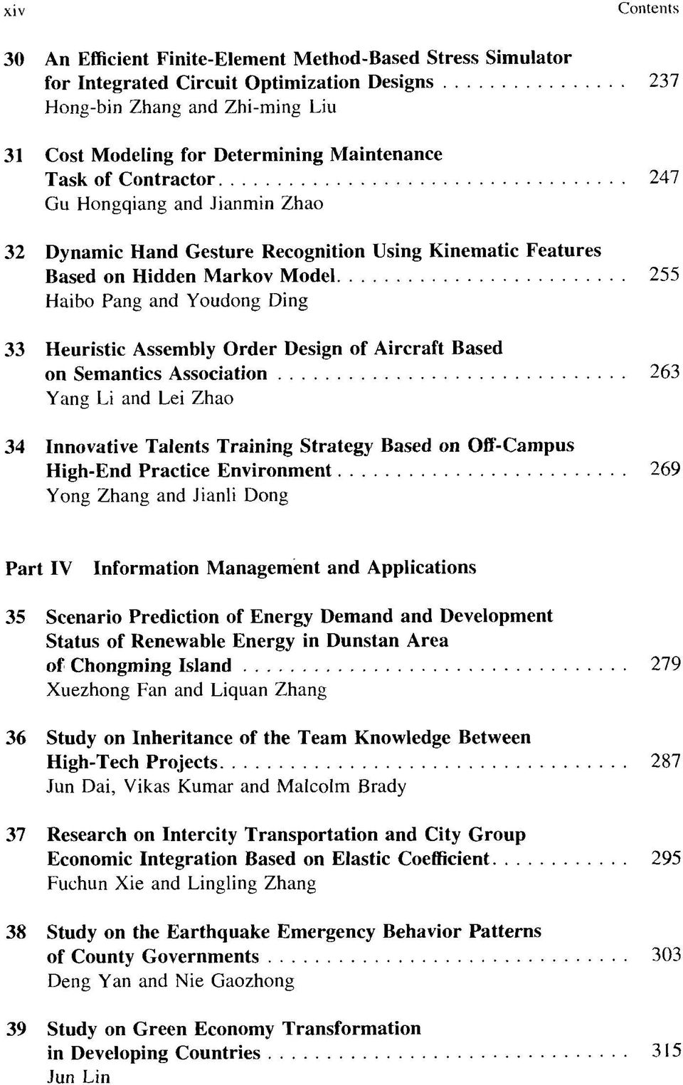 Order Design of Aircraft Based on Semantics Association 263 Yang Li and Lei Zhao 34 Innovative Talents Training Strategy Based on Off-Campus High-End Practice Environment 269 Yong Zhang and Jianli