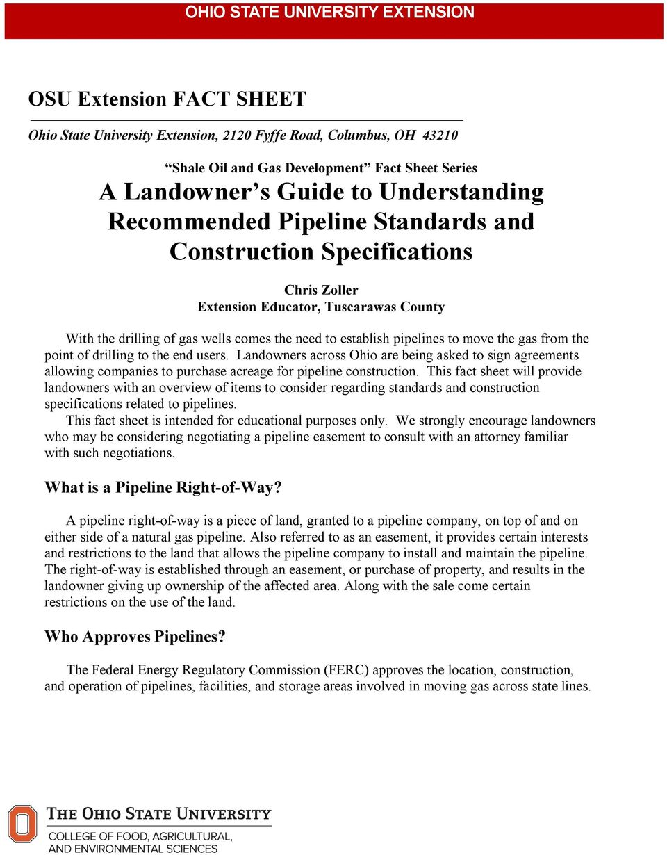 Standards and Construction Specifications Chris Zoller Extension Educator, Tuscarawas County With the drilling of gas wells comes the need to establish pipelines to move the gas from the point of