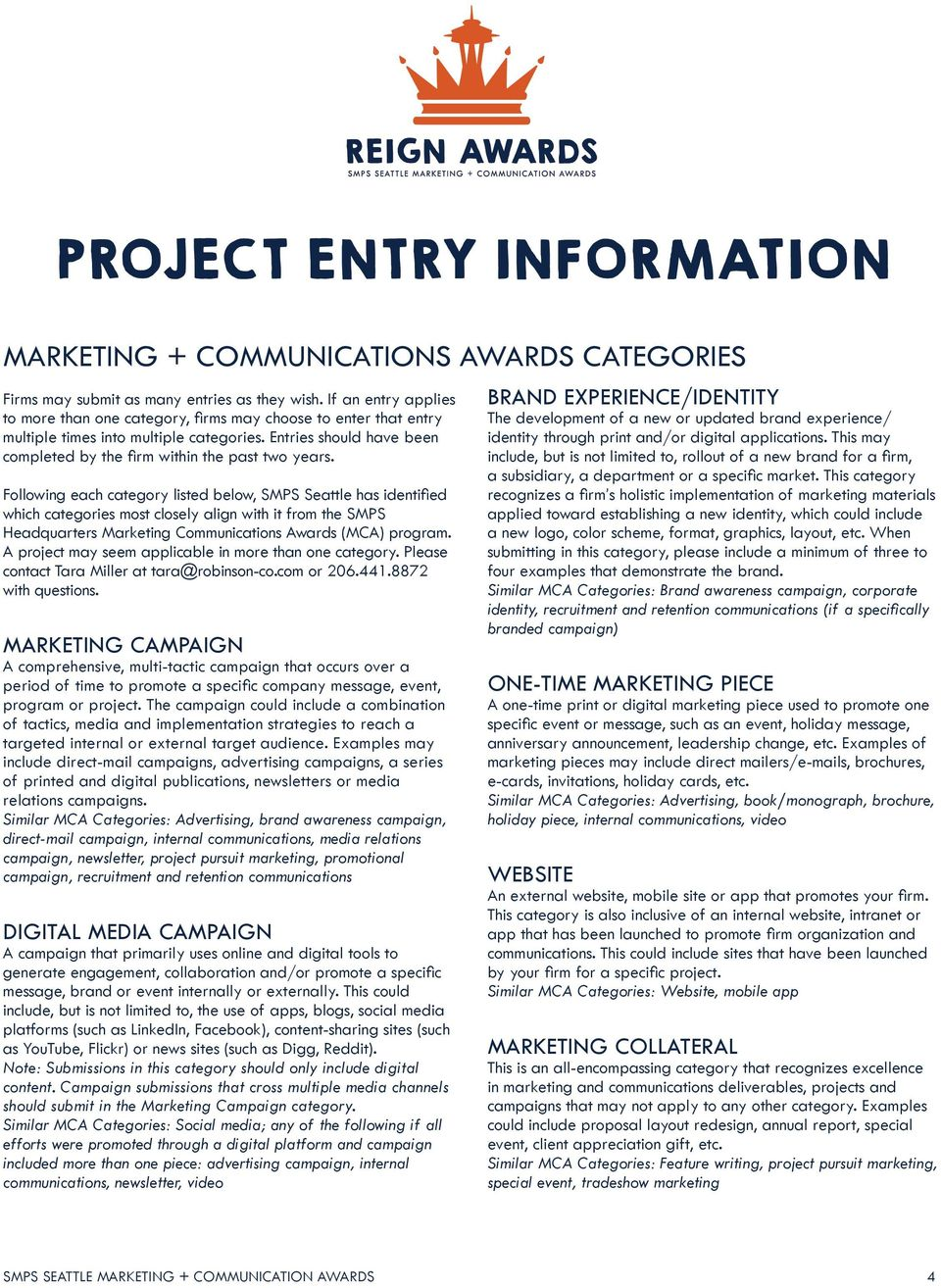 Following each category listed below, SMPS Seattle has identified which categories most closely align with it from the SMPS Headquarters Marketing Communications Awards (MCA) program.