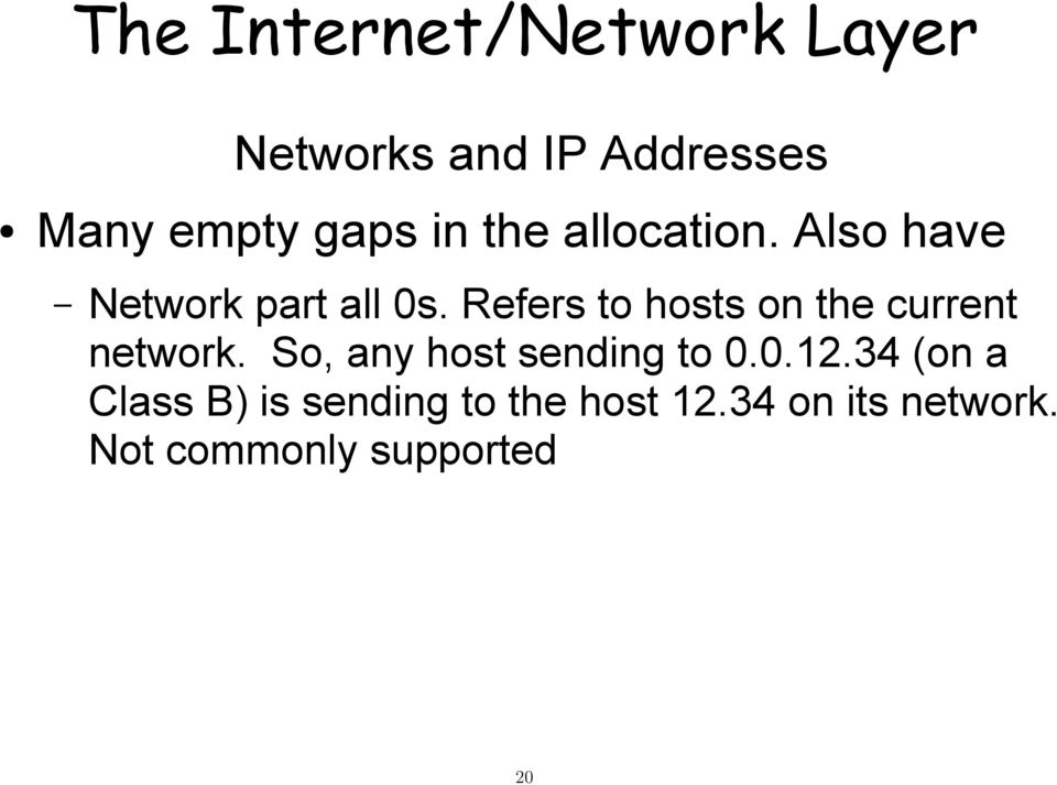 Refers to hosts on the current network.